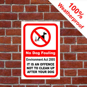 Environment Act 2005 Dog fouling sign Dog poo mess fouling offence sign 9623