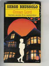 """Serge Brussolo : Conan Lord """" Carnets secrets d'un cambrioleur """" Livre de poche"""