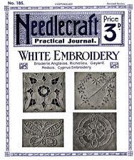 Needlecraft Practical Journal #185 c.1920 White Embroidery Pattern Book