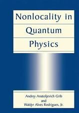 Nonlocality in Quantum Physics by Waldyr Alves Rodrigues Jr. and Andrey...