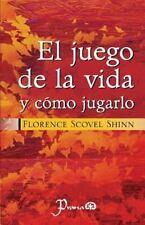 El Juego de la Vida y Como Jugarlo by Florence Shinn (2016, Paperback)