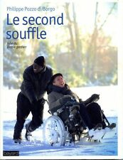 Intouchables.Le second souffle.Philippe POZZO Di BORGO.P004