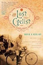 The Lost Cyclist: The Epic Tale of an American Adv