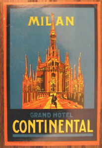 Grand Hotel Continental  Milan Milano Itlay Vintage Old Luggage Label  1930 s