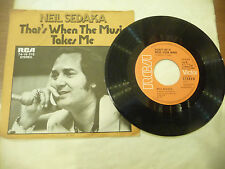 "NEIL SEDAKA""THAT'S WHEN THE MUSIC- disco 45 giri RCA Ger 1973"""