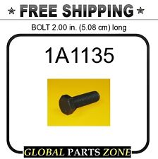 1A1135 - BOLT 2.00 in. (5.08 cm) long 5J3941 5V1277 2K5086 2K5085 3K2509 for Cat