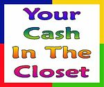 Your Cash In The Closet