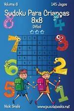 Sudoku para Crianças: Sudoku para Crianças 8x8 - Difícil - Volume 6 - 145...