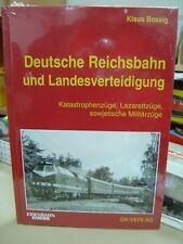 """Buch Deutsche Reichsbahn und Landesverteidigung von Klaus Bossig """"Neu""""(033)"""