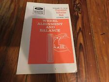 Nos 1970 Ford Mustang Torino Galaxie Xl Wheel Alignment And Balance Shop Manual