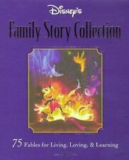 Disney's Family Storybook Collection: 75 Fables for Living, Loving, and Learnin