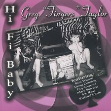 "Greg ""Fingers"" Taylor, Greg Taylor - Hi Fi Baby [New CD]"