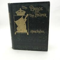 First Edition ~ The Prince and the Pauper ~ Mark Twain ~ 1st Issue ~ 1882 ~ Rare