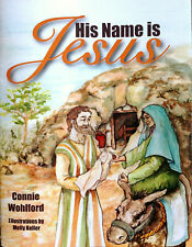 NEW His Name is Jesus - Christian Children's Book Baby Jesus -Full Color  donkey
