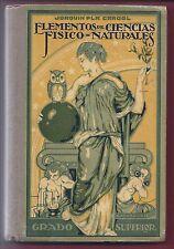 Libro 'Elementos de Ciencias Físico - Naturales' 1925. Book 'Elements of Physica