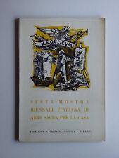 Sesta mostra biennale italiana di arte sacra per la casa Milano, Angelicum, 1963