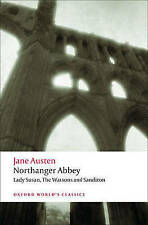Northanger Abbey, Lady Susan, The Watsons, Sanditon: WITH Lady Susan (Oxford Wor