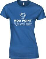 Moo Point, Ladies Printed T-Shirt