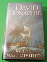 By the Mast Divided by David Donachie (2004, Hardcover)