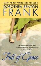 Full of Grace by Dorothea Benton Frank, Good Book