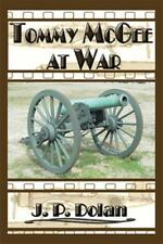 Tommy Mcgee at War by J. P. Dolan (2014, Hardcover)