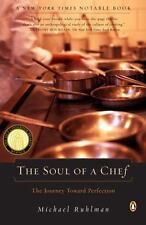 The Soul of a Chef : The Journey Towards Perfection by Michael Ruhlman (2001, Pa