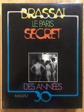 BRASSAI Japanese Edition ' Le Paris Secret Des Annees 30 The Thirties HB 1977
