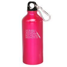 20oz Aluminum Sports Water Bottle Canteen Clip Nurses Cant Fix Stupid Sedate It