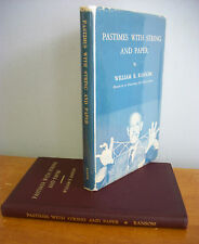 PASTIMES WITH STRING AND PAPER by William R Ransom, 1963 1st Ed in DJ