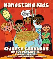 Handstand Kids Chinese Cookbook Kit by Yvette Garfield