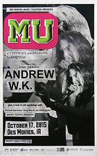Andrew W.K. 2015 Original Concert Poster Des Moines, IA