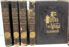 Around the World an Illustrated Record of Voyages, Travels & Adventures 4 Vols