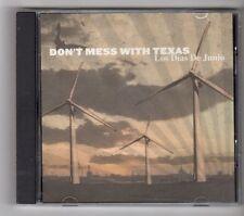 (GZ116) Don't Mess With Texas, Los Dias De Junio - 2007 CD