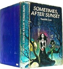 SOMETIMES, AFTER SUNSET— by TANITH LEE— Nelson Doubleday (1983)— BCE 3440