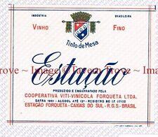 1940s BRASIL Rio Grande Do Sul Viti-Vinicola Forqueta ESTACIO VINHO FINO Label