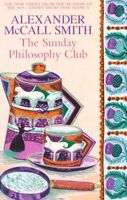 The Sunday Philosophy Club by Alexander McCall Smith (Paperback) Amazing Value