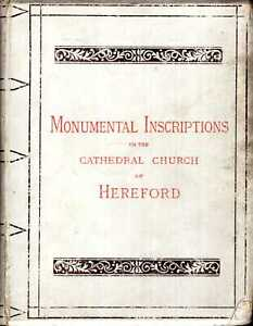 Havergal, Francis T MONUMENTAL INSCRIPTIONS IN THE CATHEDRAL CHURCH OF HEREFORD