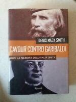 """LIBRO """"CAVOUR CONTRO GARIBALDI"""" 1880:LA NASCITA DELL'ITALIA-DENIS MACK SMITH"""