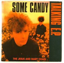 """2x 7"""" Single - The Jesus And Mary Chain - Some Candy Talking E.P. - S1559 - RAR"""