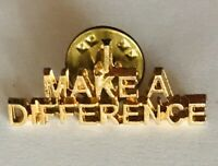 I Make A Difference Volunteer Pin Badge Rare Vintage (R12)