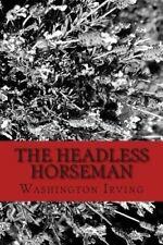 The Headless Horseman by Washington Irving (Paperback / softback, 2012)