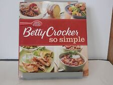 Betty Crocker So Simple Cookbook 152+ Easy Favorites  Everyday Meals w/dustcover