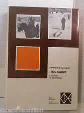 I 900 GIORNI L assedio di Leningrado Harrison E S Salisbury CDE 1970 guerra di
