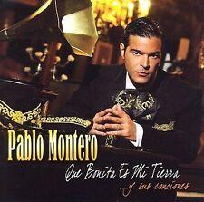 Montero, Pablo : Que Bonita Es Mi Tierra... y Sus Cancion CD