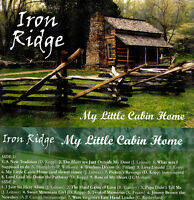 Iron Ridge, My Little Cabin Home; Bluegrass band (Cassette); kickin' good music!