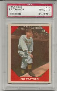 1960 FLEER #77 PIE TRAYNOR, PSA 8 NM-MT, HOF,  PITTSBURGH PIRATES, L@@K