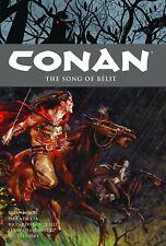 Conan Volume 16 The Song of Belit Hardcover GN Brian Wood Carnevale OOP New NM