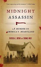 Midnight Assassin: A Murder in America's Heartland: By Bryan, Patricia L., Wo...