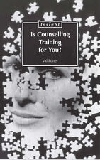 Very Good, Is Counselling Training for You? (Sheldon Insight), Potter, Val, Book