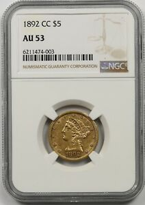 1892-CC $5 NGC AU 53 (Carson City Mint) Liberty Head Gold Half Eagle